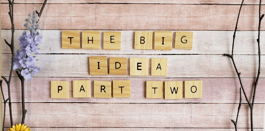 The Sunflower School Conference Event, The Big Idea Part 2
